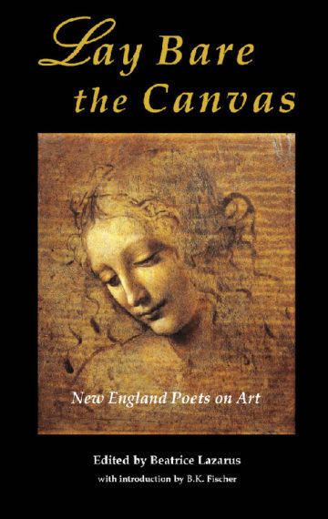 Lay Bare the Canvas: New England Poets on Art