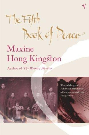 Fred Marchant reviews The Fifth Book of Peace, by Maxine Hong Kingston