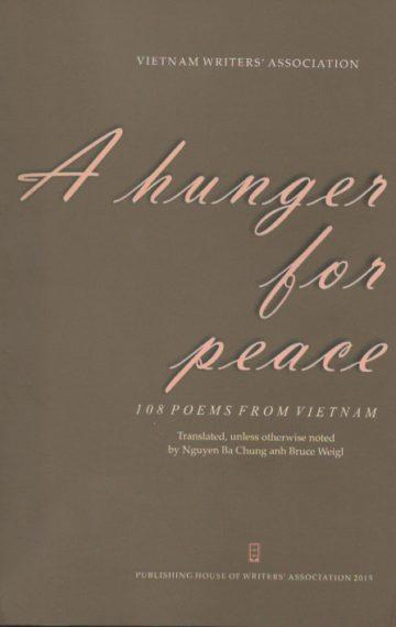 A Hunger for Peace: 108 Poems from Vietnam