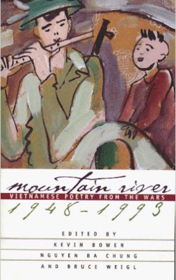 Mountain River: Vietnamese Poetry from the Wars, 1948-1993