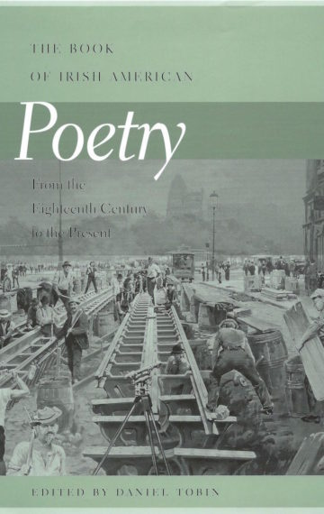The Book of Irish American Poetry: From the 18th Century to the Present