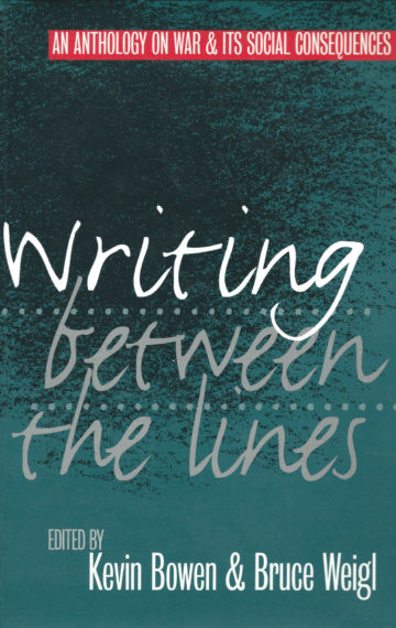 Writing Between the Lines: An Anthology on War and Social Consequences
