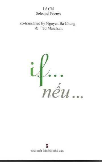 if. . . [nếu . . .]: Selected Poems of Lê Chi